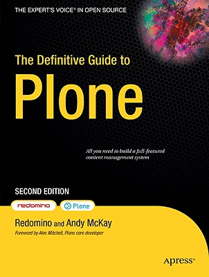 The Definitive Guide to Plone By Delmonte, Maurizio/ Moro, Davide/ Narduzzo, Alice/ Reale, Fabrizio/ McKay, Andy