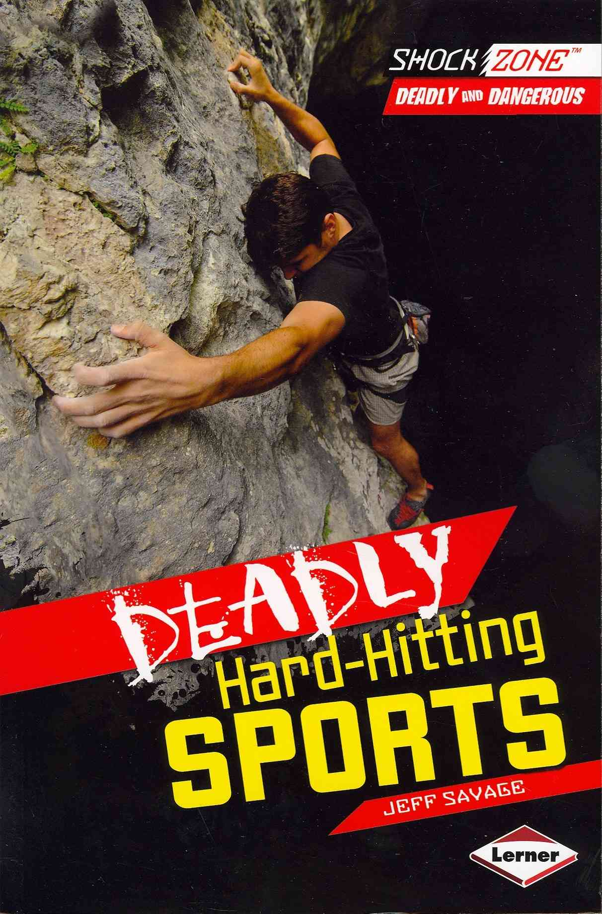 Deadly Hard-Hitting Sports By Savage, Jeff